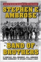 Band of Brothers ebook by Stephen E. Ambrose