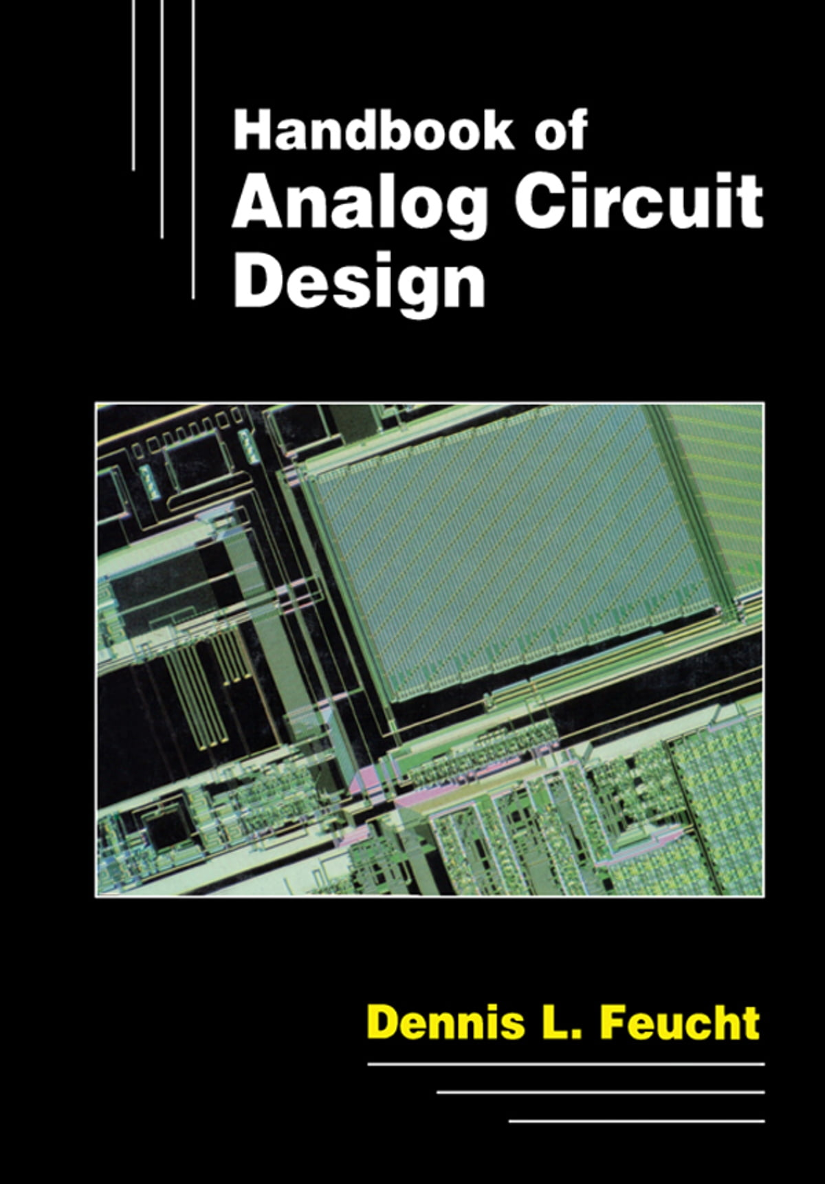 Handbook Of Analog Circuit Design Ebook By Dennis L Feucht Basic Electronic 9781483259383 Rakuten Kobo