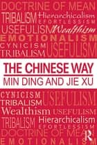 The Chinese Way ebook by Min Ding,Jie Xu