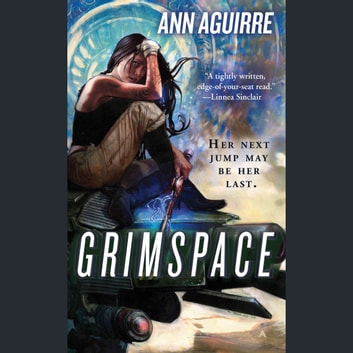 Grimspace audiobook by Ann Aguirre