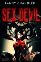Sex Devil ebook by Randy Chandler
