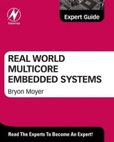 Real World Multicore Embedded Systems ebook by