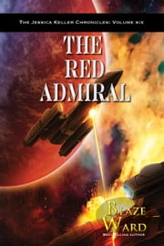 The Red Admiral ebook by Blaze Ward