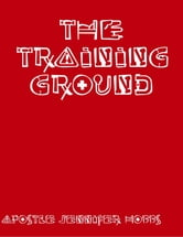The Training Ground ebook by Jennifer Hobbs