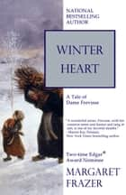 Winter Heart ebook by Margaret Frazer