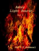 Amboy Light Bearer ebook by G.T. Rabanal