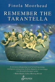 Remember the Tarantella ebook by Finola Moorhead