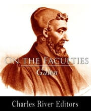 On the Natural Faculties ebook by Galen