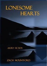 Lonesome Hearts ebook by Zach Mountford