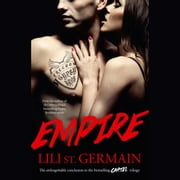 Empire: Book 3 audiobook by Lili St Germain