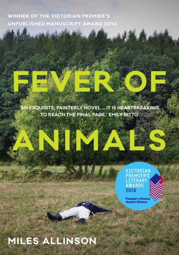 Fever of Animals ebook by Miles Allinson