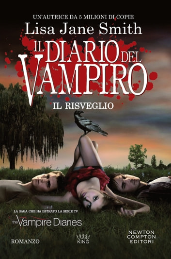 Il diario del vampiro. Il risveglio eBook by Lisa Jane Smith