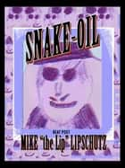 Snake Oil ebook by Michael Lipschutz