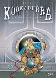 Kookaburra Tome 03 - Projet Equinoxe ebook by Didier Crisse