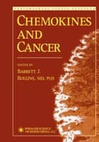 Chemokines and Cancer ebook by Barrett Rollins