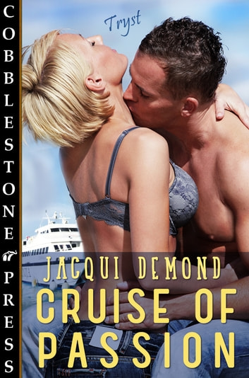 Cruise of Passion ebook by Jacqui Demond
