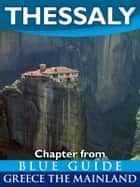 Thessaly ebook by Blue Guides