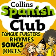 Spanish Club for Kids: The fun way for children to learn Spanish with Collins Audiolibro by Ruth Sharp, Rosi McNab