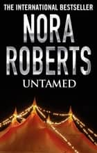 Untamed ebook by Nora Roberts