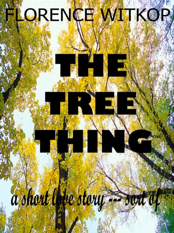 The Tree Thing ebook by Florence Witkop