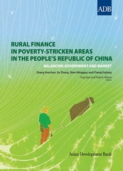Rural Finance in Poverty-Stricken Areas in the People's Republic of China ebook by Asian Development Bank