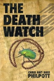 The Death Watch ebook by Chris and Bree Philpott