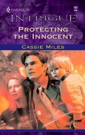 Protecting the Innocent ebook by Cassie Miles