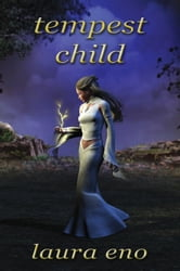 Tempest Child ebook by Laura Eno