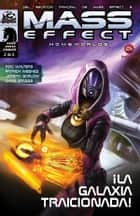 Mass Effect: Homeworlds V2 - ¡La Galaxia Traicionada! ebook by Mac Walters