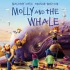 Molly and the Whale ebook by Malachy Doyle, Andrew Whitson
