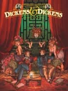 Dickens & Dickens - Tome 02 - Jeux de miroir ebook by Rodolphe, Griffo