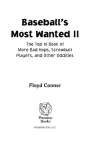Baseball's Most Wanted™ II ebook by Floyd Conner
