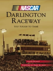 Darlington Raceway ebook by Cathy Elliott