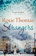 Strangers ebook by Rosie Thomas