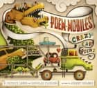 Poem-mobiles - Crazy Car Poems ebook by J. Patrick Lewis, Douglas Florian, Jeremy Holmes