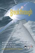 Breakthrough ebook by Michael Fullan,Dr. Patricia Wonch Hill,Carmel Crévola