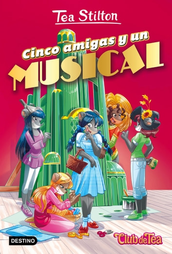 Cinco amigas y un musical - Vida en Ratford 6 ebook by Tea Stilton