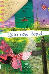 Sparrow Road ebook by Sheila O'Connor