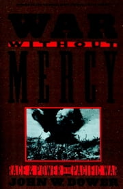 War without Mercy - PACIFIC WAR ebook by John Dower