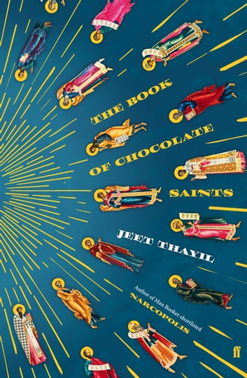 The Book of Chocolate Saints ebook by Jeet Thayil