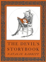 The Devil's Storybook ebook by Natalie Babbitt,Natalie Babbitt