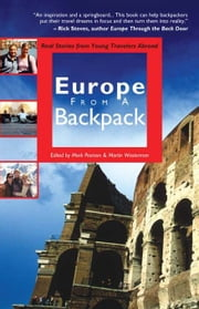 Europe from a Backpack - Real Stories from Young Travelers Abroad ebook by Mark Pearson,Martin Westerman