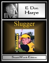 Slugger ebook by E. Don Harpe