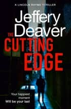 The Cutting Edge ekitaplar by Jeffery Deaver
