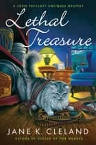 Lethal Treasure ebook by Jane K. Cleland