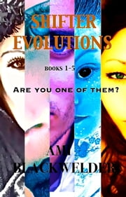 Shifter Evolutions, Bundle (Shifter Dystopia SciFi) - Books 1-5 ebook by Ami Blackwelder