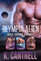 Olympia Alien Mail Order Brides 3-Book Boxed Set ebook by