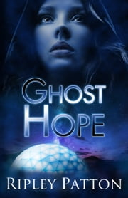 Ghost Hope ebook by Ripley Patton