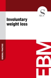 Involuntary Weight Loss ebook by Sics Editore