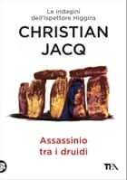 Assassinio tra i Druidi - Le indagini dell'ispettore Higgins ebook by Christian Jacq